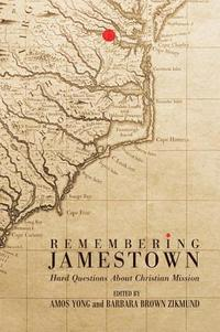 Remembering Jamestown (inbunden)