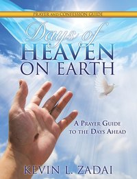 Days of Heaven on Earth Prayer and Confession Guide (häftad)
