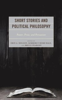 Short Stories and Political Philosophy (e-bok)