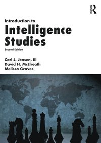 Introduction to Intelligence Studies (e-bok)