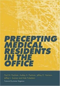 Precepting Medical Residents in the Office (e-bok)