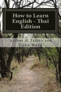 How to Learn English - Thai Edition: In English and Thai (häftad)