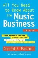 All You Need to Know about the Music Business: Ninth Edition (inbunden)