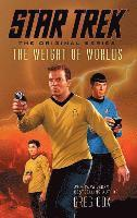 Star Trek: The Original Series: The Weight of Worlds (häftad)