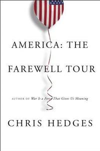 America: The Farewell Tour (inbunden)