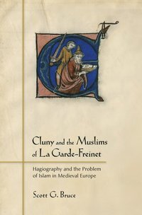 Cluny and the Muslims of La Garde-Freinet (e-bok)