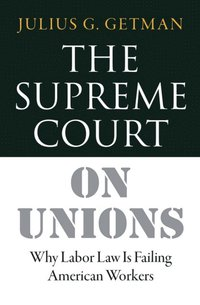 Supreme Court on Unions (e-bok)