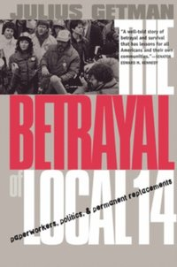 Betrayal of Local 14 (e-bok)