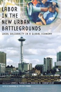 Labor in the New Urban Battlegrounds (e-bok)