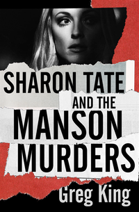 Sharon Tate and the Manson Murders (e-bok)