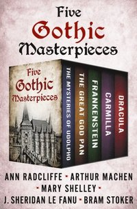 Five Gothic Masterpieces (e-bok)