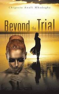 Beyond the Trial (häftad)