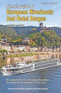 Stern's Guide to European Riverboats and Hotel Barges-2015 (häftad)