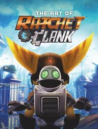 The Art Of Ratchet &; Clank (inbunden)