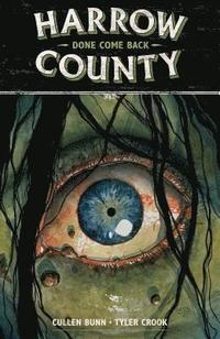 Harrow County Volume 8: Done Come Back (häftad)
