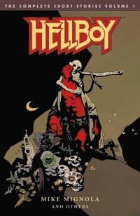 Hellboy: The Complete Short Stories Volume 1 (häftad)