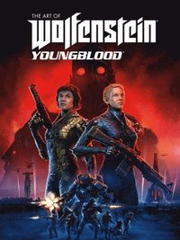 The Art Of Wolfenstein: Youngblood (inbunden)