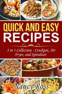 Quick and Easy Recipes (e-bok)