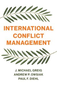 International Conflict Management (e-bok)
