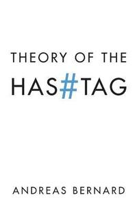 Theory of the Hashtag (inbunden)