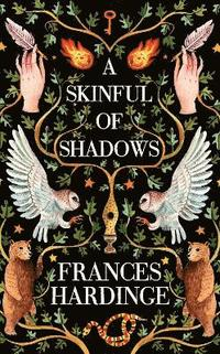 A Skinful of Shadows (inbunden)