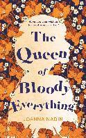 The Queen of Bloody Everything (häftad)