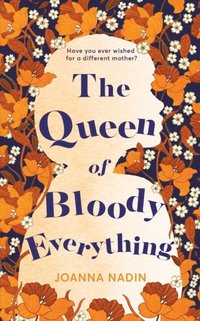 Queen of Bloody Everything (e-bok)
