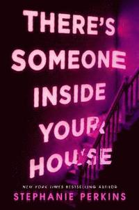 There's Someone Inside Your House (häftad)