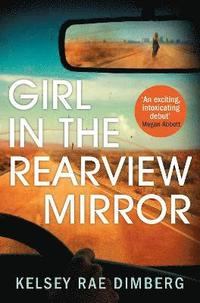 Girl in the Rearview Mirror (häftad)
