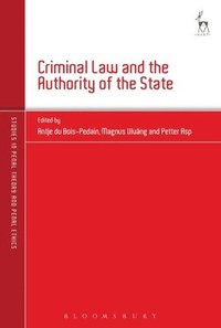 Criminal Law and the Authority of the State (inbunden)
