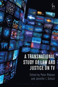 A Transnational Study of Law and Justice on TV (inbunden)