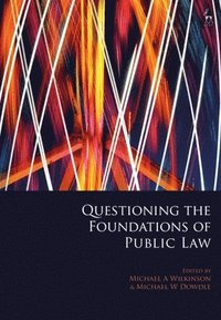 Questioning the Foundations of Public Law (inbunden)