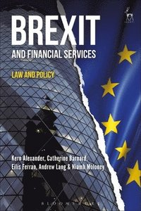 Brexit and Financial Services (inbunden)