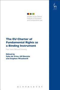 The EU Charter of Fundamental Rights as a Binding Instrument (häftad)