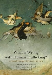 What is Wrong with Human Trafficking? (häftad)