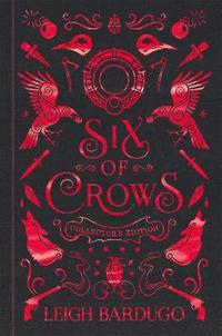 Six of Crows: Collector's Edition (inbunden)
