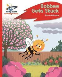 Reading Planet - Bobbee Gets Stuck - Red C: Rocket Phonics (häftad)