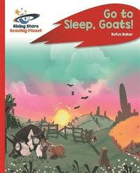 Reading Planet - Go to Sleep, Goats! - Red C: Rocket Phonics (häftad)