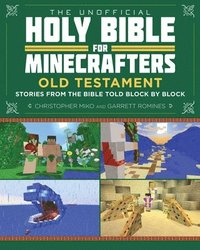 The Unofficial Holy Bible for Minecrafters: Old Testament (häftad)