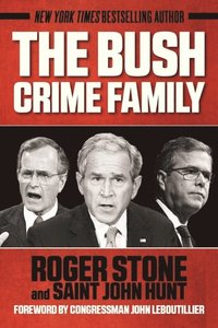 Bush Crime Family (e-bok)