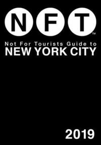 Not For Tourists Guide to New York City 2019 (häftad)