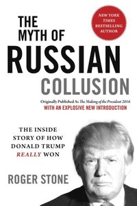 Myth of Russian Collusion (e-bok)