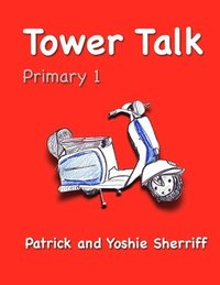 Tower Talk Primary 1 (häftad)