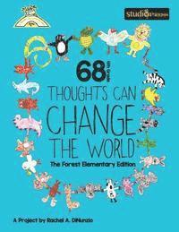 68 4th Grade Thoughts Can Change The World: The Forest Elementary Edition (häftad)