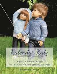 Kalendar Kidz: Volume 1 January through June: Original Knitwear Designs for 18' Kidz 'n' Cats(R) girl and boy dolls (häftad)