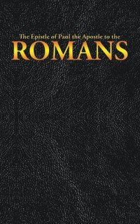 The Epistle of Paul the Apostle to the ROMANS (inbunden)