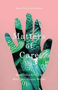 Matters of Care (häftad)