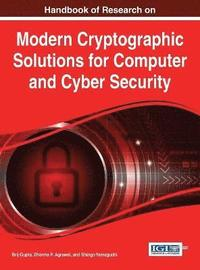 Handbook of Research on Modern Cryptographic Solutions for Computer and Cyber Security (inbunden)