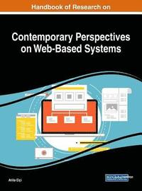 Handbook of Research on Contemporary Perspectives on Web-Based Systems (inbunden)