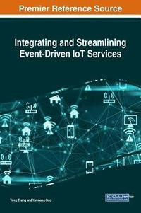 Integrating and Streamlining Event-Driven IoT Services (inbunden)